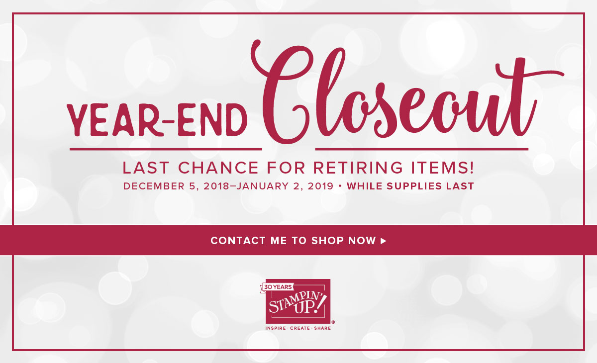 Year-End Closeout and Last Chance Retiring Products